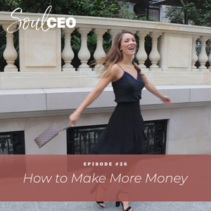 [SCEO] 26: How to Make More Money
