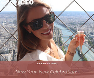 Ep #95: New Year, New Celebrations