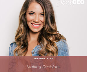 [SCEO] 103: Making Decisions
