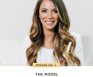 Ep #3: The Model