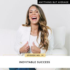 Inevitable Success