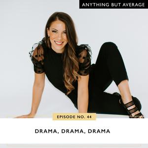 Drama, Drama, Drama