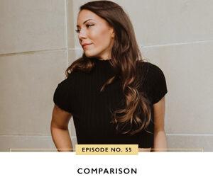Ep #55: Comparison
