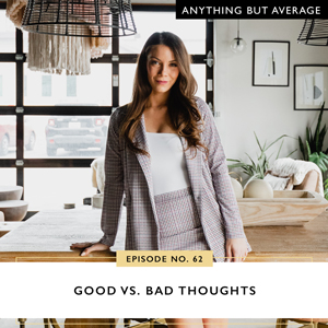 Anything But Average with Lindsey Mango   Good vs Bad Thoughts